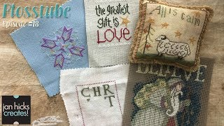 Jan Hicks Creates Flosstube #18 - Christmas in July Continues
