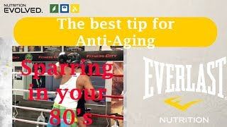 The Best Tip for Anti-Aging...Still be able to box at 80!