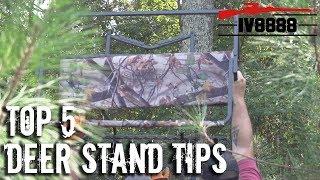 Top 5 Deer Stand Tips