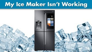 Why Isn't My Ice Maker and Water Dispenser Working?