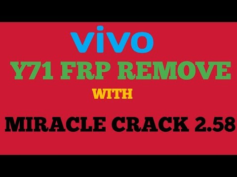 vivo y71 frp with miracle crack  letest 2018 solution