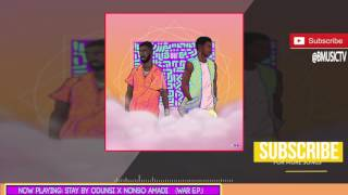 Odunsi (The Engine) x Nonso Amadi - Stay