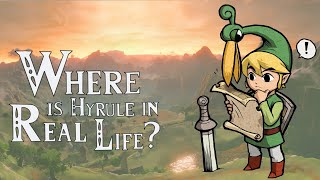 Where is Hyrule in Real Life? (Zelda theory)