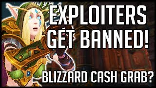 EXPLOITERS GET BANNED - Blizzard Christmas Cash Grabs   WoW Battle for Azeroth