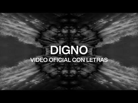 Digno (Worthy)