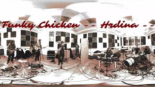 Video Funky Chicken - Hrdina 360