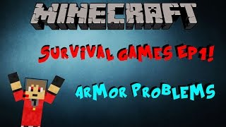 Hunger Games! Ep1:Armor Problems