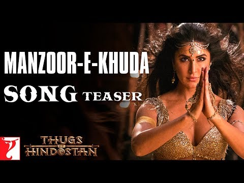 Thug of hindustan Movie song with Manzoor-e-Khuda Song Teaser