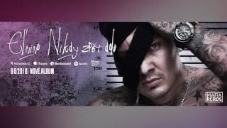 EL NINO - Nikdy zpet dolu (cele album) 2016