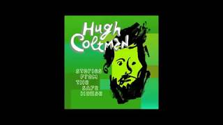 Hugh Coltman - Something Wicked This Way Comes - Stories From The Safe House