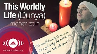 تحميل اغاني Maher Zain - This Worldly Life Dunya | Official Lyric video HD MP3