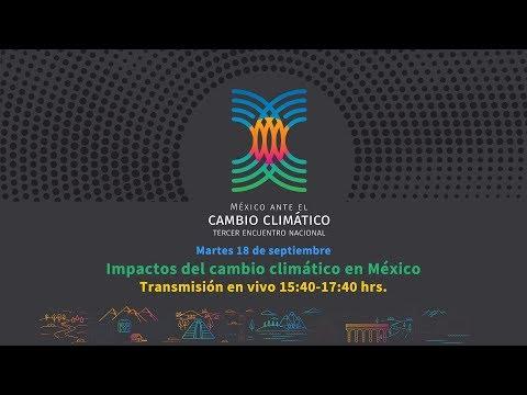 Impactos del cambio climático en México / Segunda sesión