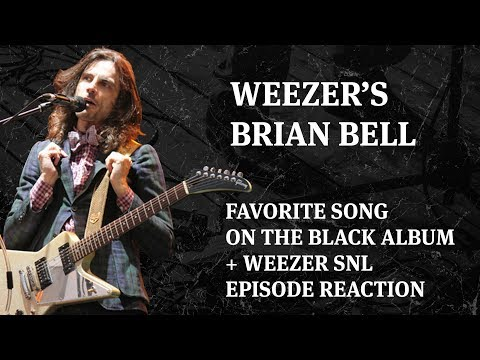 Weezer Brian Bell's favorite song on The Black Album + Weezer SNL episode reaction