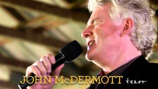 John McDermott- Loves Old Sweet Song