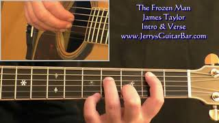 How To Play James Taylor The Frozen Man (intro only)