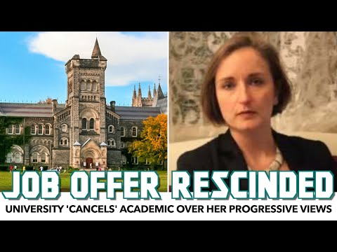 University 'Cancels' Academic Over Her Progressive Views