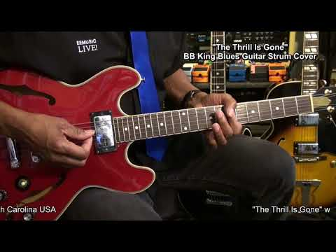 B.B. King THE THRILL IS GONE Electric Guitar Chord Strumming Cover ...
