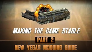 Making New Vegas Stable