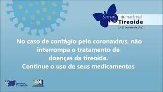 No caso de contágio pelo coronavírus, não interrompa seu tratamento de doenças da tiroide.