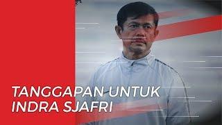 Manajer Timnas Indonesia Beri Tanggapan soal Keinginan Indra Sjafri Latih Timnas Senior