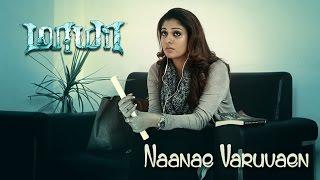 Naanae Varuvaen - Maya