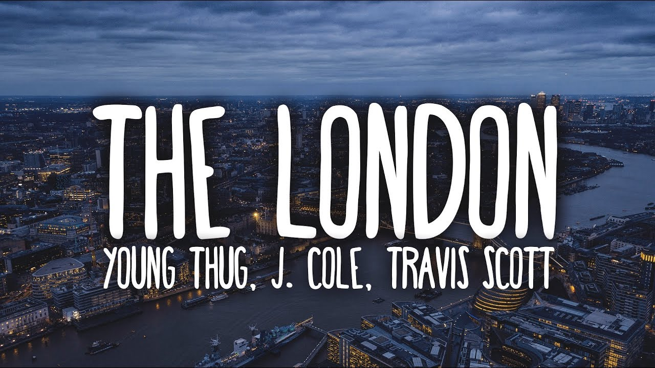 Young Thug - The London (Clean - Lyrics) ft. J. Cole & Travis Scott Screenshot Download