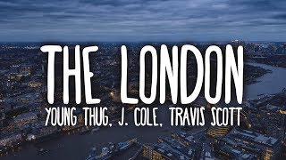 Young Thug   The London (Clean   Lyrics) Ft. J. Cole & Travis Scott