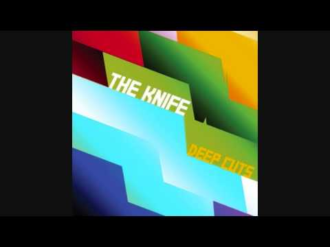 The Knife - Pass This On (Deep Cuts 03) Mp3