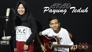 Payung Teduh - Akad Cover by Ferachocolatos ft. Gilang