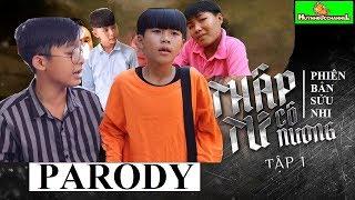 THẬP TỨ CÔ NƯƠNG TẬP 1- PARODY- Phim Giang Hồ Hài 2019 #211