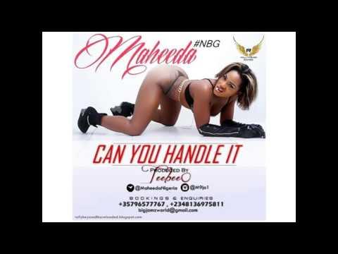 Maheeda - Can You Handle It