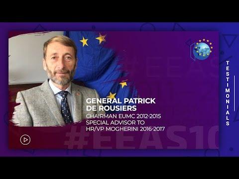 EEAS10 - Testimonials Staff - General Patrick de Rousiers
