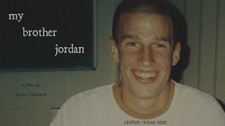 my brother jordan - documentary