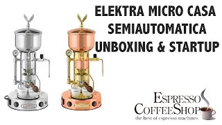Elektra Micro Casa Semiautomatica unboxing & startup