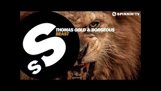 Thomas Gold & Borgeous - Beast (OUT NOW)