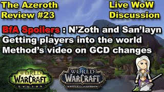 The Azeroth Review #23 BfA plotlines, Evil San'layn, Getting Players into the World