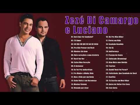 As 30 Melhores De Zezé di Camargo e Luciano