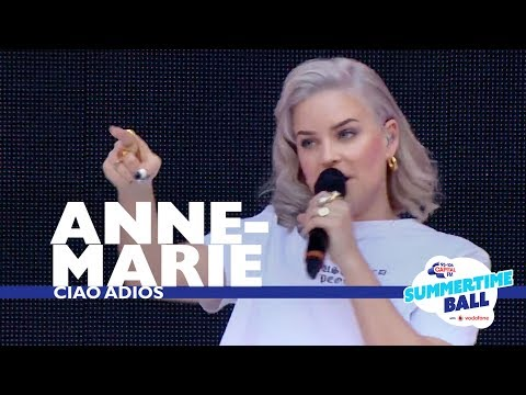 Anne-Marie - 'Ciao Adios'  (Live At Capital's Summertime Ball 2017)