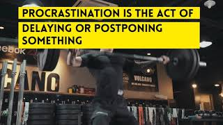 How to identify and deal with Procrastination