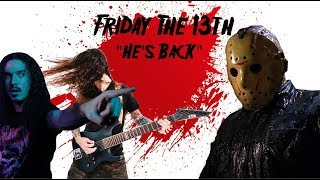 Friday the 13th - He's Back (The Man Behind the Mask) - Alice Cooper (w/ Anthony Vincent)