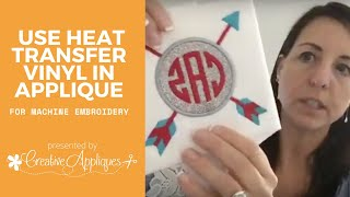 Using Heat Transfer Vinyl For Machine Embroidery Applique