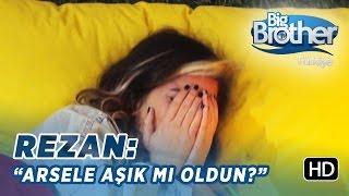 "Big Brother Rezan: ""Sen Arsel"