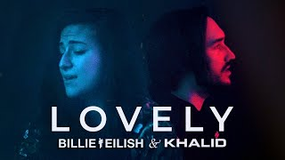 "Video thumbnail of ""BILLIE EILISH & KHALID – Lovely (Cover by Lauren Babic & Seraphim)"""
