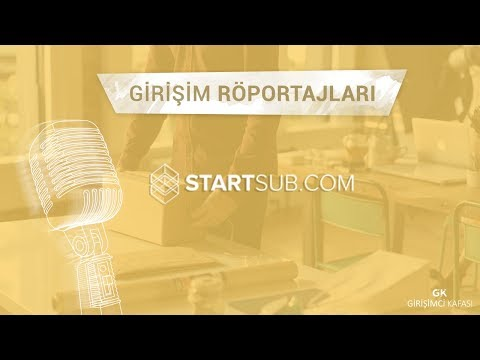 Startsub [Girişim Röportajları]