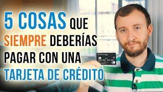 Video: 5 Cosas Que SIEMPRE Deberías Pagar Con Una Tarjeta De Crédito