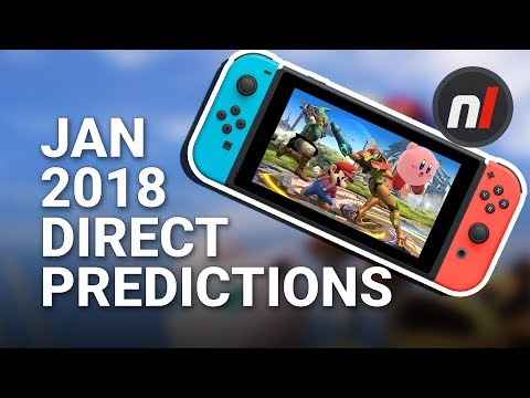 Nintendo Switch Direct January 2018 Predictions - New Switch Games 2018