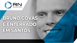 Bruno Covas: prefeito é enterrado em Santos