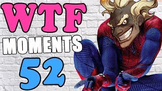 Overwatch WTF Moments Ep.52