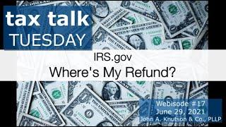 Tax Talk Tuesday: I'm Still Waiting for My Refund
