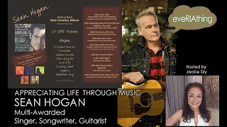 SEAN HOGAN: Appreciating Life Through Music